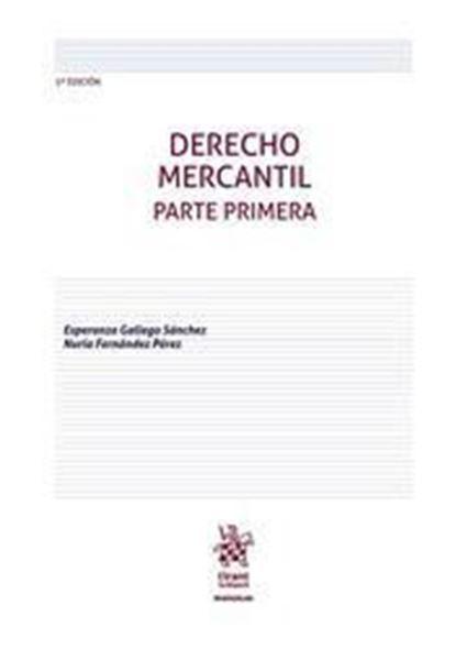 Imagen de Derecho Mercantil. Parte Primera, 5ª ed, 2019