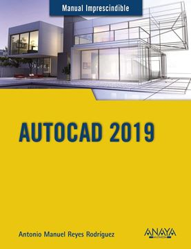 "AutoCAD 2019 ""Manual imprescindible"""