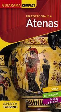 "Atenas Guiarama Compact 2019 ""un corto viaje a"""