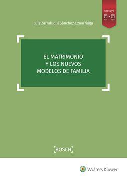 Matrimonio y los nuevos modelos de familia, El, 2019
