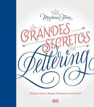 """Los grandes secretos del lettering """"Dibujar letras: desde el boceto al arte final"""""""