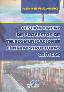 Gestión eficaz de proyectos de telecomunicaciones e infraestructuras críticas, 2019