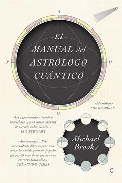 Manual del astrólogo cuántico, El