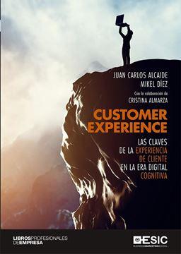"""Customer Experience, 2019 """"Las claves de la experiencia de cliente era la era digital cognitiva"""""""