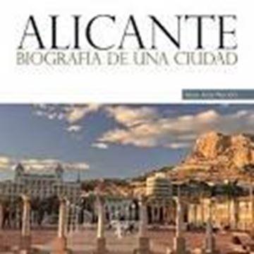 Alicante, biografia de una ciudad