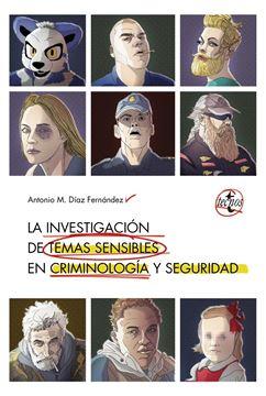 Investigación de temas sensibles en criminología y seguridad, La, 2019