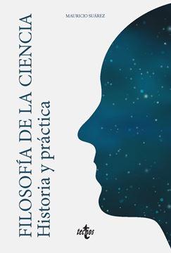 """Filosofía de la ciencia """"Historia y práctica"""""""