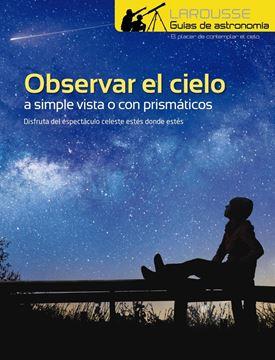 Observar el Cielo a simple vista o con prismáticos, 2019
