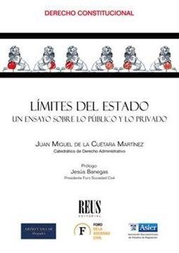 """Límites del Estado, 2019 """"Un ensayo sobre lo público y lo privado"""""""