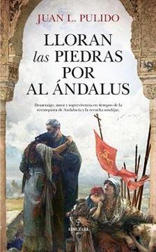 Lloran las piedras por al Ándalus, 2019