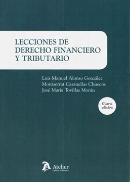 Imagen de Lecciones de derecho financiero y tributario, 4ª ed, 2019