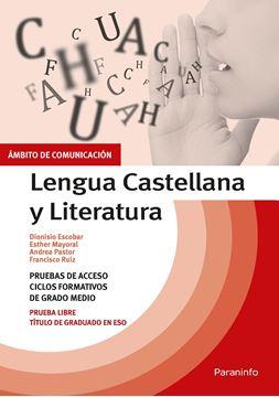 """Temario pruebas de acceso a ciclos formativos de grado medio. Ámbito comunicación. """"Lengua Castellana y Literatura"""""""