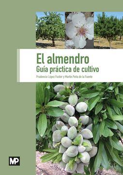 """Almendro, El, 2019 """"GUía práctica de cultivo"""""""