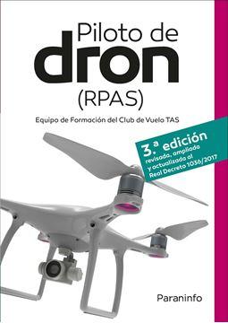 """Piloto de dron (RPAS) 3.ª ed, 2019 """"Equipo de formación del club de vuelo TAS"""""""