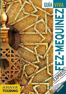 Fez y Mequinez Guía Viva Express 2019