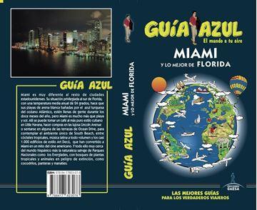 Miami y lo mejor de Florida Guía Azul 2019