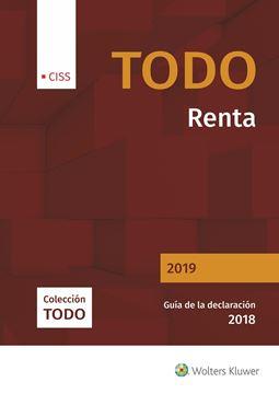 """Todo Renta 2019 """"Guía de la declaración 2018"""""""