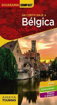 "Bélgica 2019 ""Un corto viaje a """