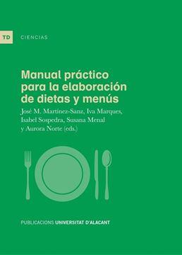 Manual práctico para la elaboración de dietas y menús, 2019
