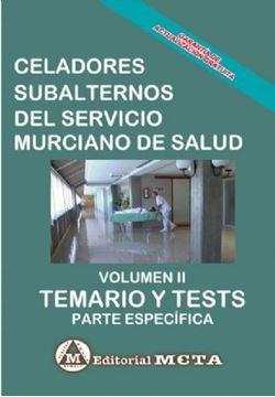 """Imagen de Temario y Tests Volumen II Celadores, Subalternos del Servicio Murciano de Salud, 2019 """"Parte Específica"""""""