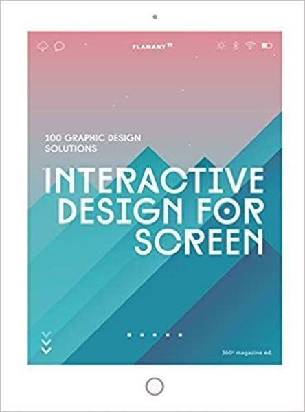 """Imagen de Interactive Design For Screen """"100 graphic design solutions"""""""