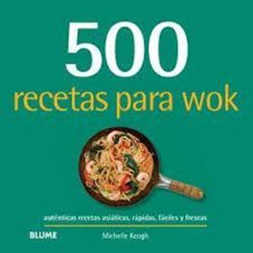 """Imagen de 500 recetas para wok """"Auténticas recetas asiáticas, rápidas, fáciles y frescas"""""""