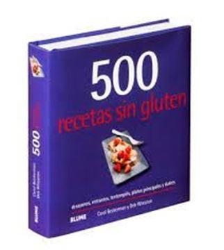 """Imagen de 500 recetas sin gluten """"Desayunos, entrantes, tentempiés, platos principales y dulces"""""""