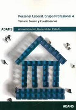 Imagen de Temario Común y Cuestionarios Personal Laboral. Grupo Profesional 4 Administración General del Estado