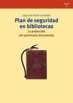 """Plan de seguridad en bibliotecas """"La protección del patrimonio documental"""""""