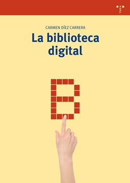 Biblioteca digital, La