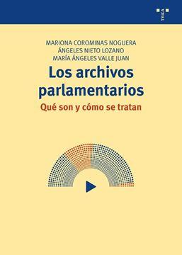"""Archivos parlamentarios """"Qué son y cómo se tratan"""""""