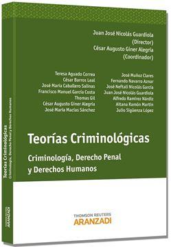 """Teorías Criminológicas """"Criminología, Derecho Penal y Derechos Humanos"""""""