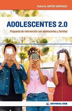 """Adolescentes 2.0, 2019 """"Propuesta de intervención con adolescentes y familias"""""""