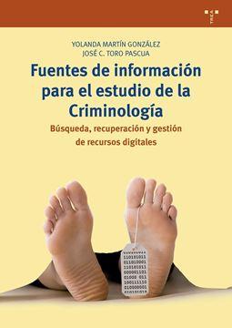 """Fuentes de información para el estudio de la Criminología """"Búsqueda, recuperación y gestión de recursos digitales"""""""