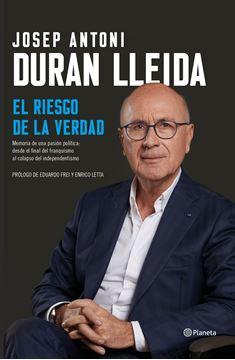 """Riesgo de la verdad, El, 2019 """"Memorias de una pasión política: desde el final del franquismo al colaps"""""""