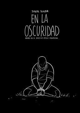 """En la oscuridad (cómic) """"basado en el relato de Antonio Pampliega"""""""