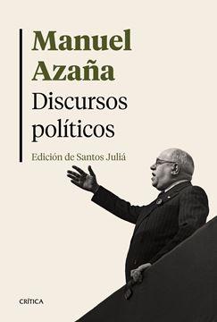 """Discursos políticos, 2019 """"Edición de Santos Juliá"""""""
