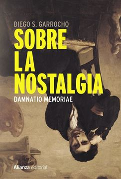 "Sobre la nostalgia ""Damnatio memoriae"""