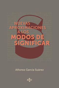 """Nuevas aproximaciones a los modos de significar """"Una introducción temática a la filosofía del lenguaje"""""""