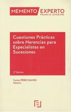 Imagen de Memento Experto Cuestiones Prácticas sobre Herencias para Especialistas en Sucesiones, 2ª ed, 2019
