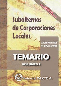 """Imagen de Temario Volumen I Subalternos de Corporaciones Locales, 2019 """"Parte General y Específica"""""""