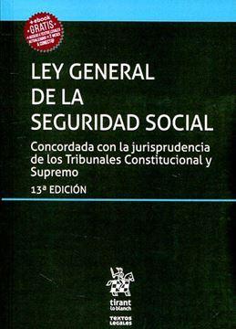 """Imagen de Ley General de la Seguridad Social, 13ª ed, 2019 """"Concordada con la jurisprudencia de los Tribunales Constitucional y Supremo"""""""