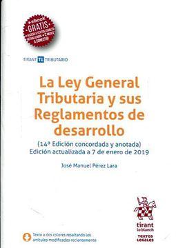 Imagen de Ley General Tributaria y sus Reglamentos de desarrollo, La, 14ª ed, 2019