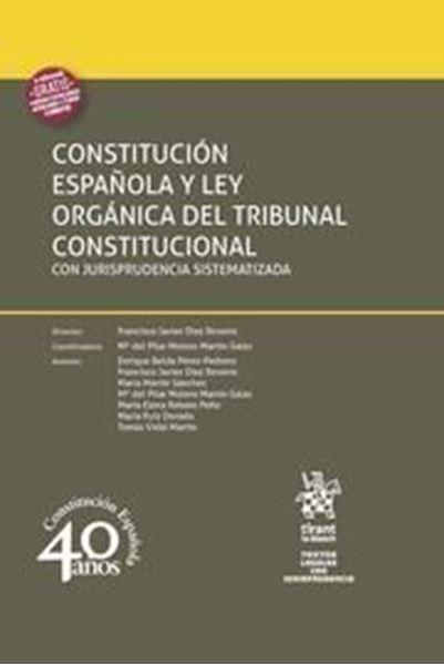 Imagen de Constitución Española y Ley Orgánica del Tribunal Constitucional Con jurisprudencia sistematizada, 2018
