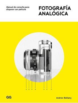 """Fotografía analógica """"Manual de consulta para disparar con película"""""""