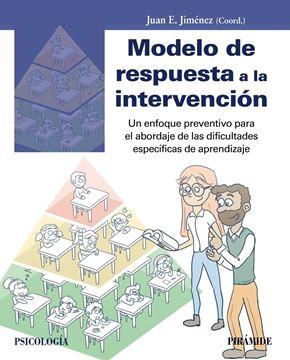 """Modelo de respuesta a la intervención, 2019 """"Un enfoque preventivo para el abordaje de las dificultades específicas de aprendizaje"""""""