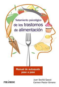 """Tratamiento psicológico de los trastornos de alimentación, 2019 """"Manual de autoayuda paso a paso"""""""