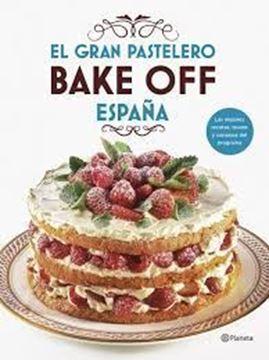 Imagen de El gran pastelero. Bake Off España, 2019