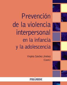 Prevención de la violencia interpersonal en la infancia y la adolescencia, 2019