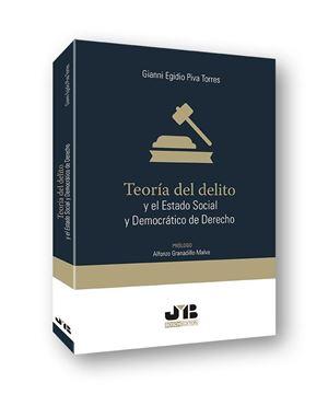 Teoría del delito y el estado social y democrático de derecho, 2019